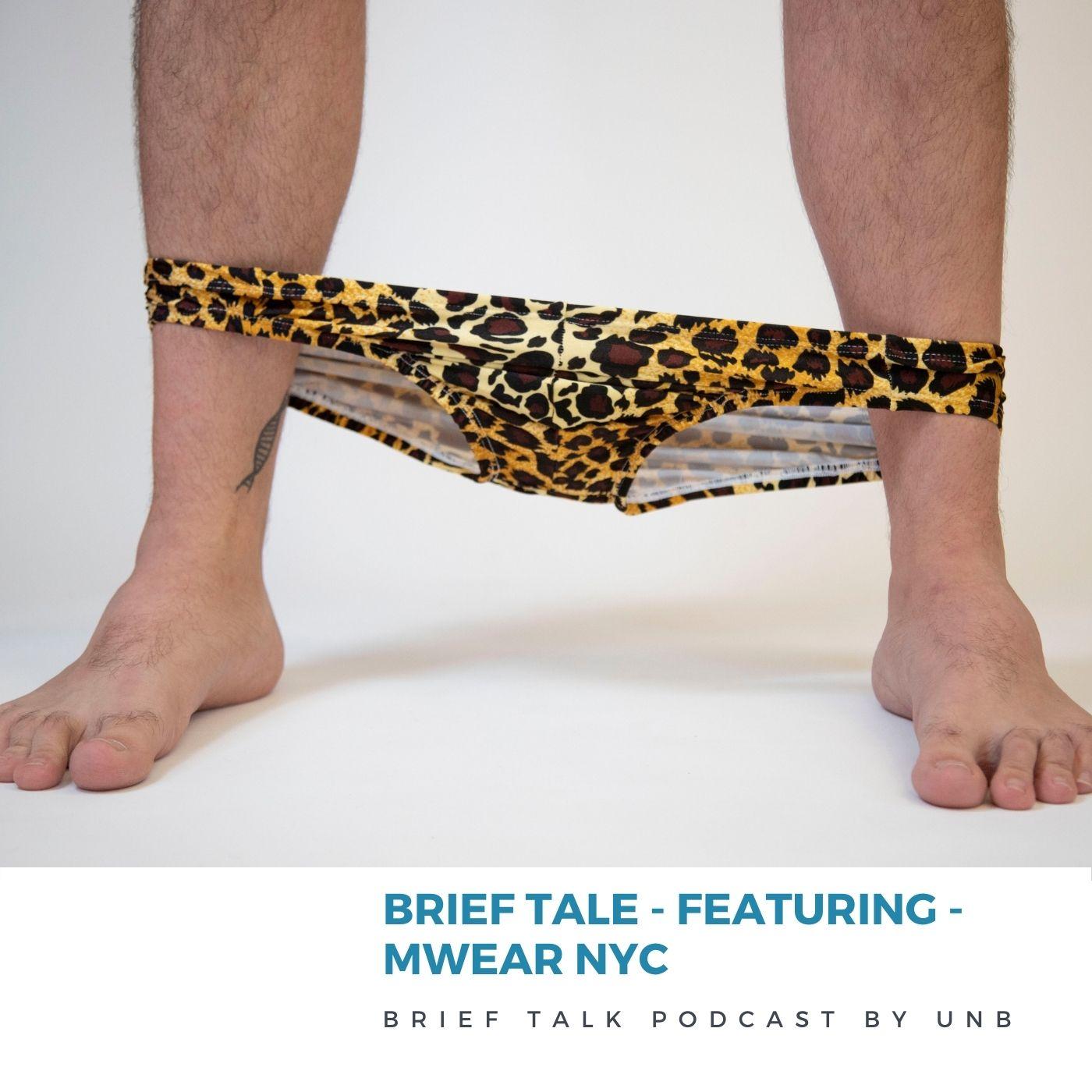 BRIEF TALE by Brief Talk: MWearNYC
