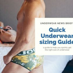 Quick Guide to Underwear sizing