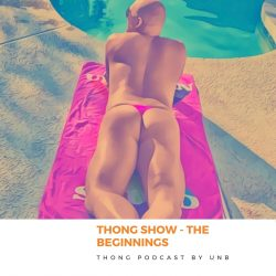 THONG SHOW by Brief Talk: ep. 1 =The Beginnings