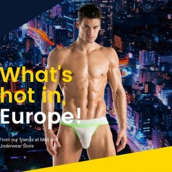 What's Hot in Europe – Men and Underwear