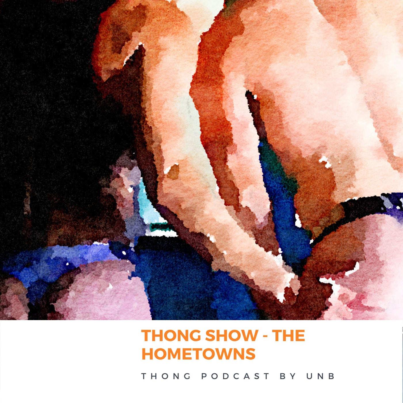 Brief Talk Podcast - Thong Show - The Hometown