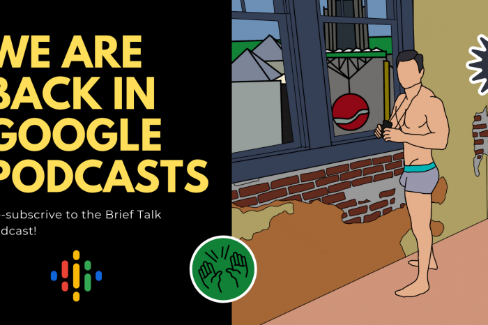 Brief Talk Podcast is back in Google Podcasts